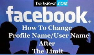 How to Change FB Profile Name After Limit – Change User Name