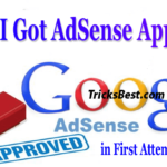 Google AdSense Approval Tricks 2017 {Got Approved in First Attempt}