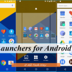 Top 15 Best Launcher for Android for 2017 – Faster & Better Launchers