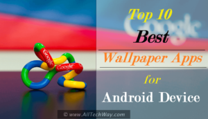 Top 10 Best HD Wallpaper Apps for Android {2017 List}
