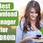 Top 10 Best Download Manager for Android | IDM for Android (2018 List)