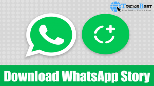 Download WhatsApp Stories on Android using WhatsApp Mods (2018)